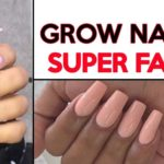 Grow out nails fast