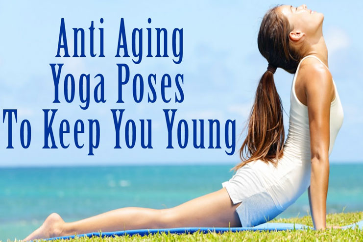Yoga for anti aging workouts