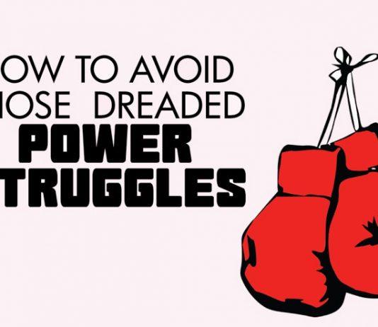 How to avoid power struggles