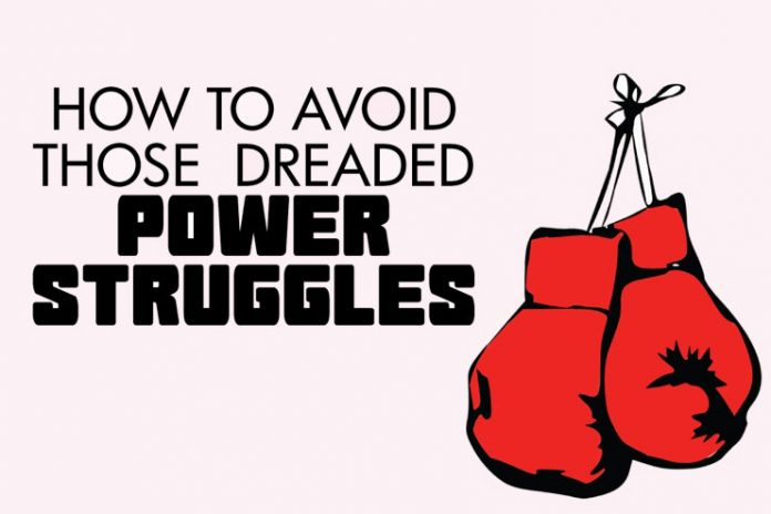 How to avoid power struggles